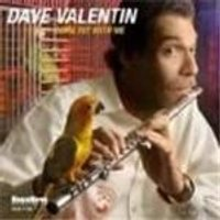DAVE VALENTIN - Come Fly With Me