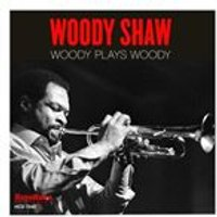 Woody Shaw - Woody Plays Woody (Music CD)