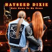 Hayseed Dixie - Hair down to My Grass (Music CD)