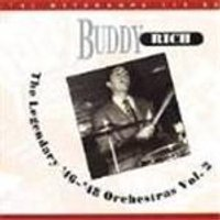 Buddy Rich - Legendary 1946-1948 Orchestras Vol.2, The
