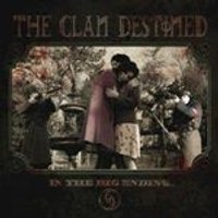 Clan Destined - In the Big Ending (Music CD)