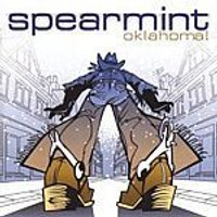 Spearmint - Oklahoma (Music CD)