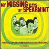 Spearmint - My Missing Days (Music CD)