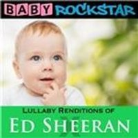 Baby Rockstar - Lullaby Renditions of Ed Sheeran (X) (Music CD)