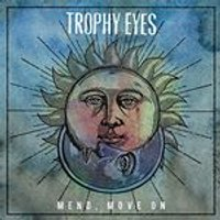 Trophy Eyes - Mend, Move On (Music CD)