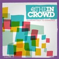 We Are The In Crowd - Guaranteed To Disagree (Music CD)