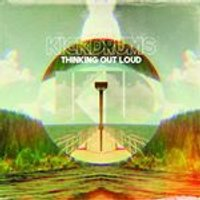 Kickdrums - Thinking Out Loud (Music CD)