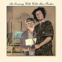 Wild Man Fischer - Evening with Wild Man Fischer (Music CD)