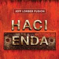 Jeff Lorber - Hacienda (Music CD)