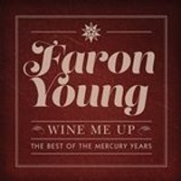 Faron Young - Wine Me Up: The Best of the Mercury Years (Music CD)
