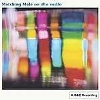 Matching Mole - On The Radio (Music CD)