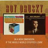 Roy Drusky - In A New Dimension / If The Whole World Stopped Lovin (Music CD)