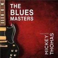 Bluesmasters & Mickey Thomas - Bluesmasters, The (Music CD)