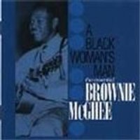 Brownie McGhee - Black Womans Man, A (The Essential Brownie McGhee)