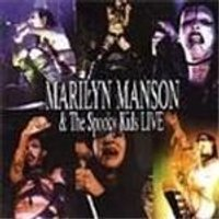 Marilyn Manson - Marilyn Manson And The Spooky Kids Live [ECD]