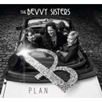 Bevvy Sisters - Plan B (Music CD)