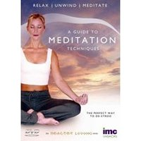 Guide To Meditation Techniques, A
