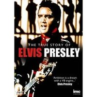 Elvis Presley - The True Story of....