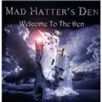 Mad Hatter's Den - Welcome to the Den (Music CD)