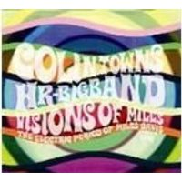 Colin Towns & HR Bigband - Visions Of Miles (Music CD)