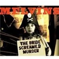 Melvins - Bride Screamed Murder, The (Music CD)