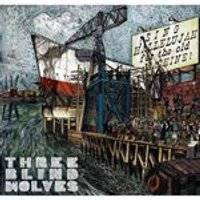 Three Blind Wolves - Sing Hallelujah for the Old Machine (Music CD)