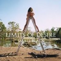 Small Black - Limits of Desire (Music CD)