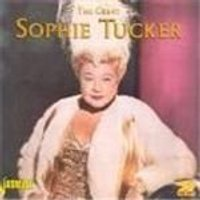 Sophie Tucker - Great Sophie Tucker, The