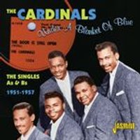 Cardinals (The) - Under a Blanket of Blue (The Singles As & Bs 1951-1957) (Music CD)