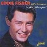 Eddie Fisher - Makin Whoopee