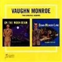 VAUGHN MONROE - On The Moonbeam/Down Memory Lane