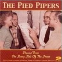 Pied Pipers (The) - Dreams From The Sunny Side Of The Street