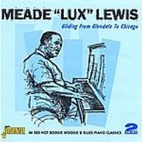 Meade Lux Lewis - Gliding From Glendale To Chicago (Music CD)