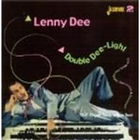 LENNY DEE - Double Dee-Light (Dee-Most Dee-Lightful Dee-Licious And Dee-Lirious)