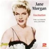 Jane Morgan - Fascination (The Ultimate Singles Collection) (Music CD)