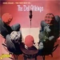 Del-Vikings (The) - Cool Shake (The Very Best Of The Del-Vikings) (Music CD)