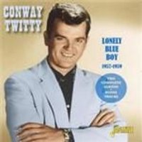 Conway Twitty - Lonely Blue Boy 1957-1959 (Music CD)