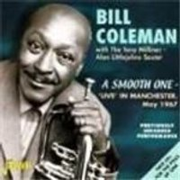 Bill Coleman & The Tony Milliner - Alan Littlejohns Sextet - Smooth One, A (Live In Manchester May 1967)