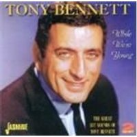 Tony Bennett - While Were Young (The Great Hit Sounds Of Tony Bennett) (Music CD)