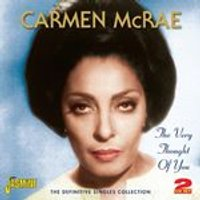 Carmen McRae - Very Thought of You (The Definitive Singles Collection) (Music CD)