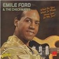 Emile Ford - What Do You Want To Make Those Eyes At Me For? (Music CD)