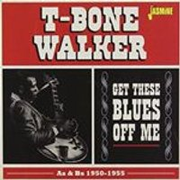 T-Bone Walker - Get These Blues Off Me (As & Bs 1950-1955) (Music CD)