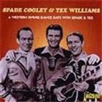 Spade Cooley & Tex Williams - Western Swing Dance Date With Spade And Tex, A
