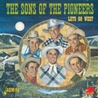 Sons of the Pioneers (The) - Lets Go West (Music CD)