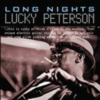 Lucky Peterson - Long Nights (Music CD)