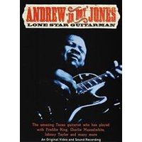 Andrew Jr. Boy Jones - Lone Star Guitarman (+DVD)