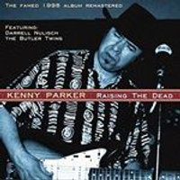 Kenny Parker - Raise the Dead (Music CD)