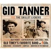 Gid Tanner - Gid Tanner & The Skillet Lickers (Music CD)