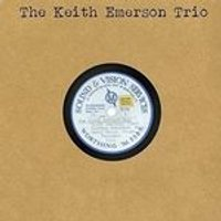Keith Emerson Trio - Keith Emerson Trio (Music CD)