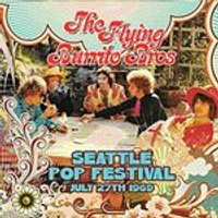 Flying Burrito Brothers (The) - Seattle Pop Festival, July 27, 1969 (Live Recording) (Music CD)